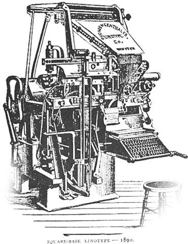 Ottmar Mergenthalers Square Base Linotype Machine