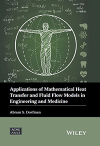 Asme press and wiley publish latest in their joint book series latest book in their co branded wiley asme press series in mechanical engineering imprint the new title applications of mathematical heat transfer and fandeluxe Images