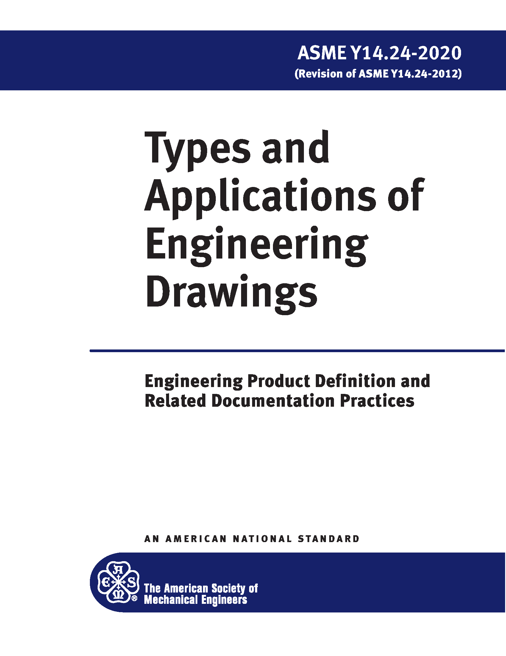 ASME Y14.24 2020 Types and Applications of Engineering Drawings Standard